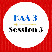 KAA3 Session 5