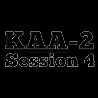 KAA2 | Session 4