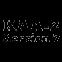 KAA2 | Session 7
