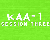 KAA1 Session 3