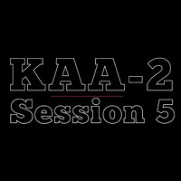 KAA2 | Session 5