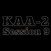 KAA2 | Session 9